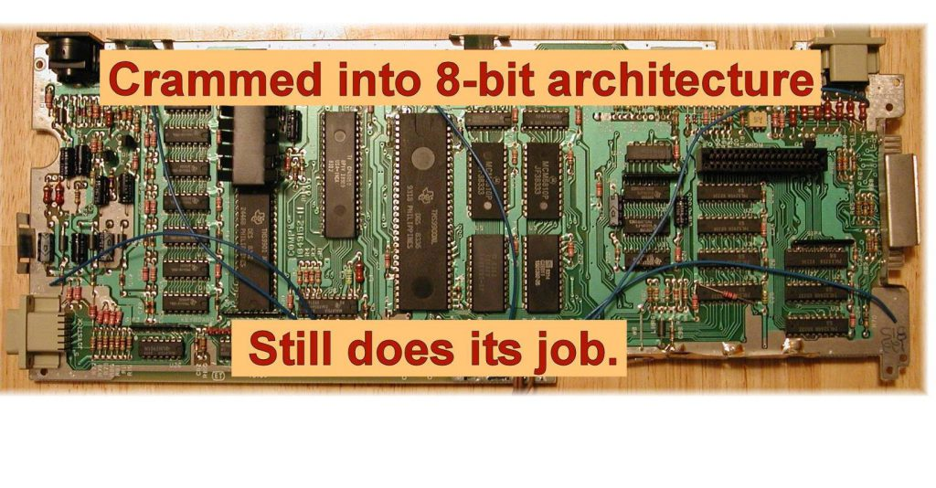 crammed into 8 bit architecture, still does it's job